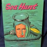 Sea Hunt Hard Cover Book